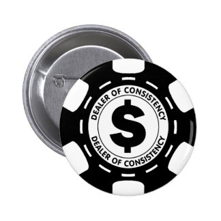 Dealer of Consistency Poker Chip 2 Inch Round Button