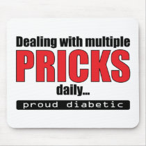 Dealing with Multiple Pricks Daily Mouse Pad