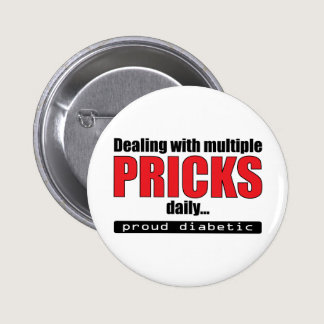 Dealing with Multiple Pricks Daily (Red) Pinback Button