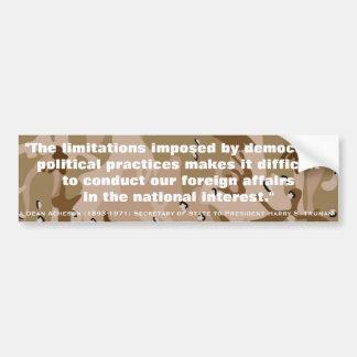 DEAN ACHESON Foreign Affairs in the Natnl Interest Car Bumper Sticker