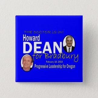 Dean for Bradbury Pinback Button