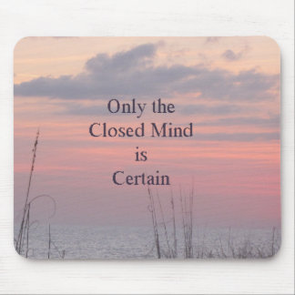 Dean Spanley Quote Closed mind Sunset Mousepad