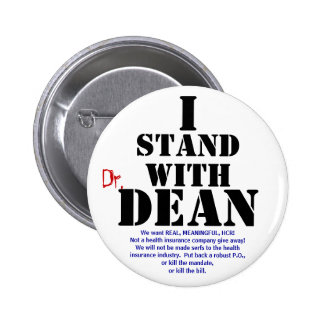 Dean, stand, I, Dr., We want REAL, MEANINGFUL, ... 2 Inch Round Button