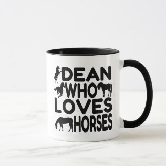 Dean Who Loves Horses Mug