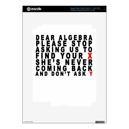 Dear Algebra T-shirts.png Decals For iPad 3