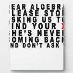 Dear Algebra T-shirts.png Plaques