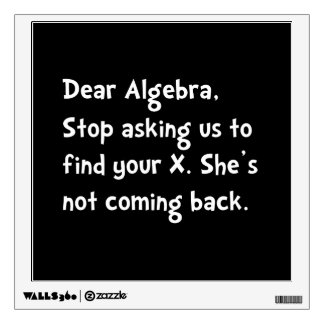 Dear Algebra Room Decals
