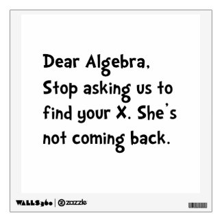 Dear Algebra Wall Graphics