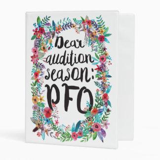 Dear audition season: PFO floral binder
