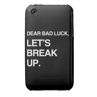 DEAR BAD LUCK, LET'S BREAK UP iPhone 3 COVERS