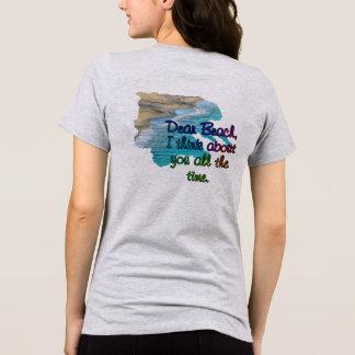 Dear Beach -- Ladies T-shirt