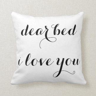 dear bed i love you throw pillow