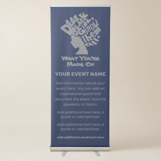 Dear Black Girl Retractable Banner