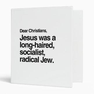 DEAR CHRISTIANS JESUS WAS A JEW 3 RING BINDER