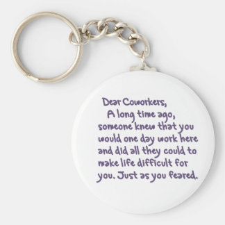 Dear Coworkers Keychain