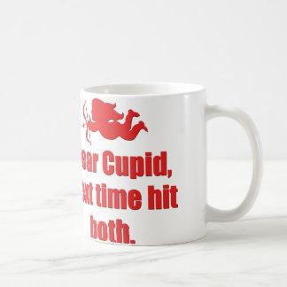 Dear Cupid, Next Time Hit Both Coffee Mug