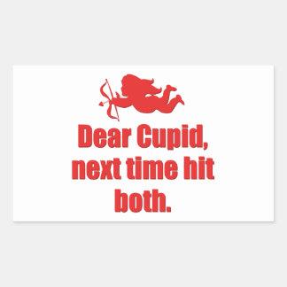 Dear Cupid, Next Time Hit Both Rectangular Stickers
