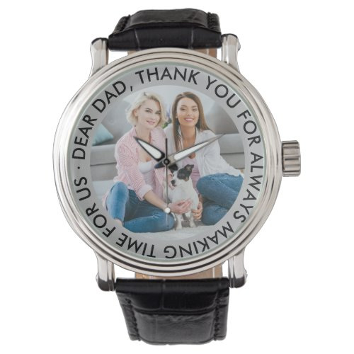 Dear Dad Custom Thank You Message and Photo Watch