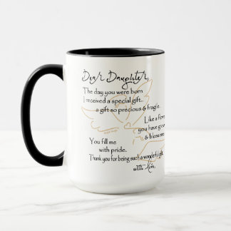 Dear Daughter... mug