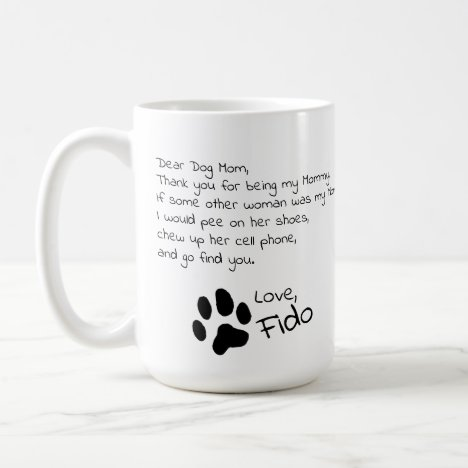 Dear Dog Mom Dad Customizable Pet Name Coffee Mug
