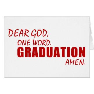 Dear God, One Word. GRADUATION. Amen. Greeting Card