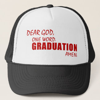 Dear God, One Word. GRADUATION. Amen. Trucker Hat