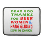 Dear God Thanks For Beer Men and Hang glide Sleeve For MacBooks