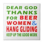 Dear God Thanks For Beer Men and Hang glide Tile