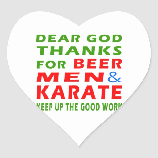 Dear God Thanks For Beer Men And Karate Heart Sticker