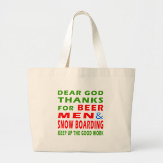 Dear God Thanks For Beer Men And Snow Boarding Canvas Bags