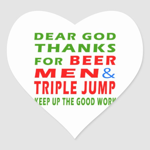 Dear God Thanks For Beer Men And Triple jump Sticker