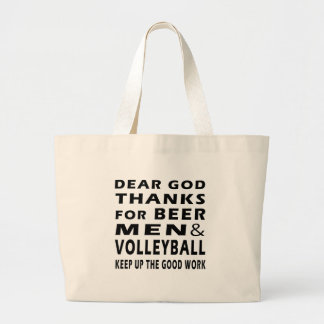 Dear God Thanks For Beer Men and Volleyball Tote Bag