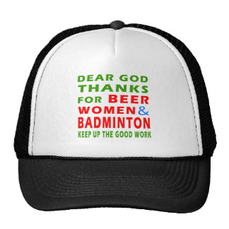 Dear God Thanks For Beer Women And Badminton Trucker Hat