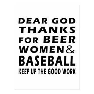 Dear God Thanks For Beer Women and Baseball Postcard