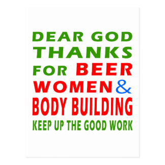 Dear God Thanks For Beer Women And Body Building Postcard