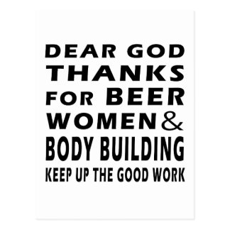 Dear God Thanks For Beer Women and Body Building Post Cards