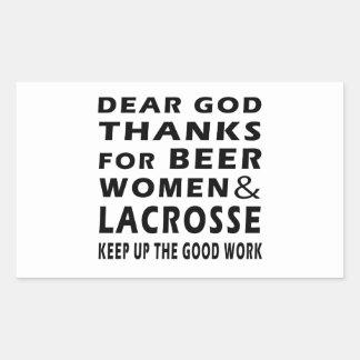 Dear God Thanks For Beer Women and Lacrosse Rectangular Sticker