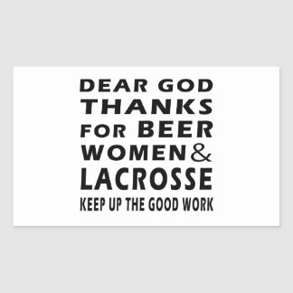 Dear God Thanks For Beer Women and Lacrosse Rectangle Sticker