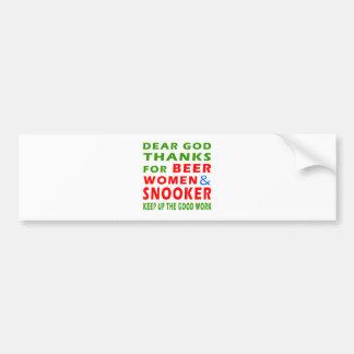 Dear God Thanks For Beer Women And Snooker Car Bumper Sticker