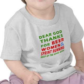 Dear God Thanks For Beer Women And Sprint Running T-shirts