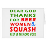Dear God Thanks For Beer Women And Squash Card