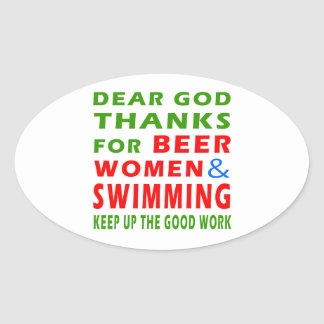 Dear God Thanks For Beer Women And Swimming Oval Sticker