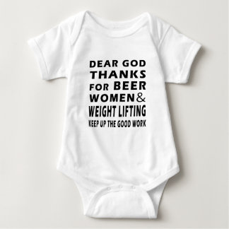 Dear God Thanks For Beer Women and Weight Lifting Baby Bodysuit