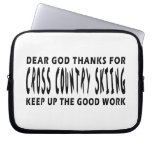 Dear God Thanks For Cross Country Skiing Laptop Sleeve