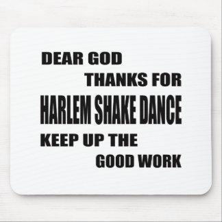 Dear God Thanks For Harlem Shake Dance Mouse Pad