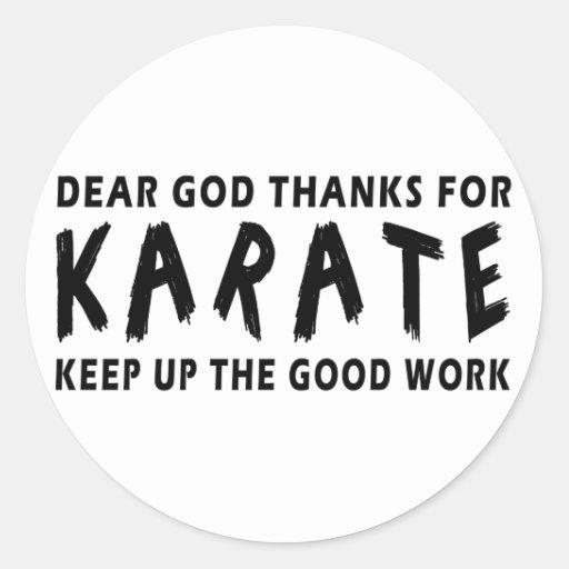 Dear God Thanks For Karate Classic Round Sticker