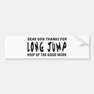 Dear God Thanks For Long Jump Car Bumper Sticker