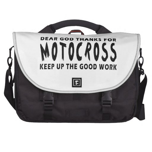 Dear God Thanks For Motocross Bag For Laptop