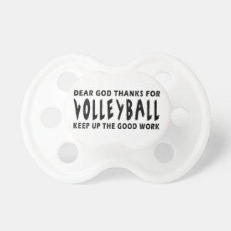Dear God Thanks For Volleyball Pacifier