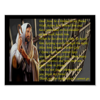"""""""Dear Jesus be a brother to my friend"""" Inmate Male Poster"""